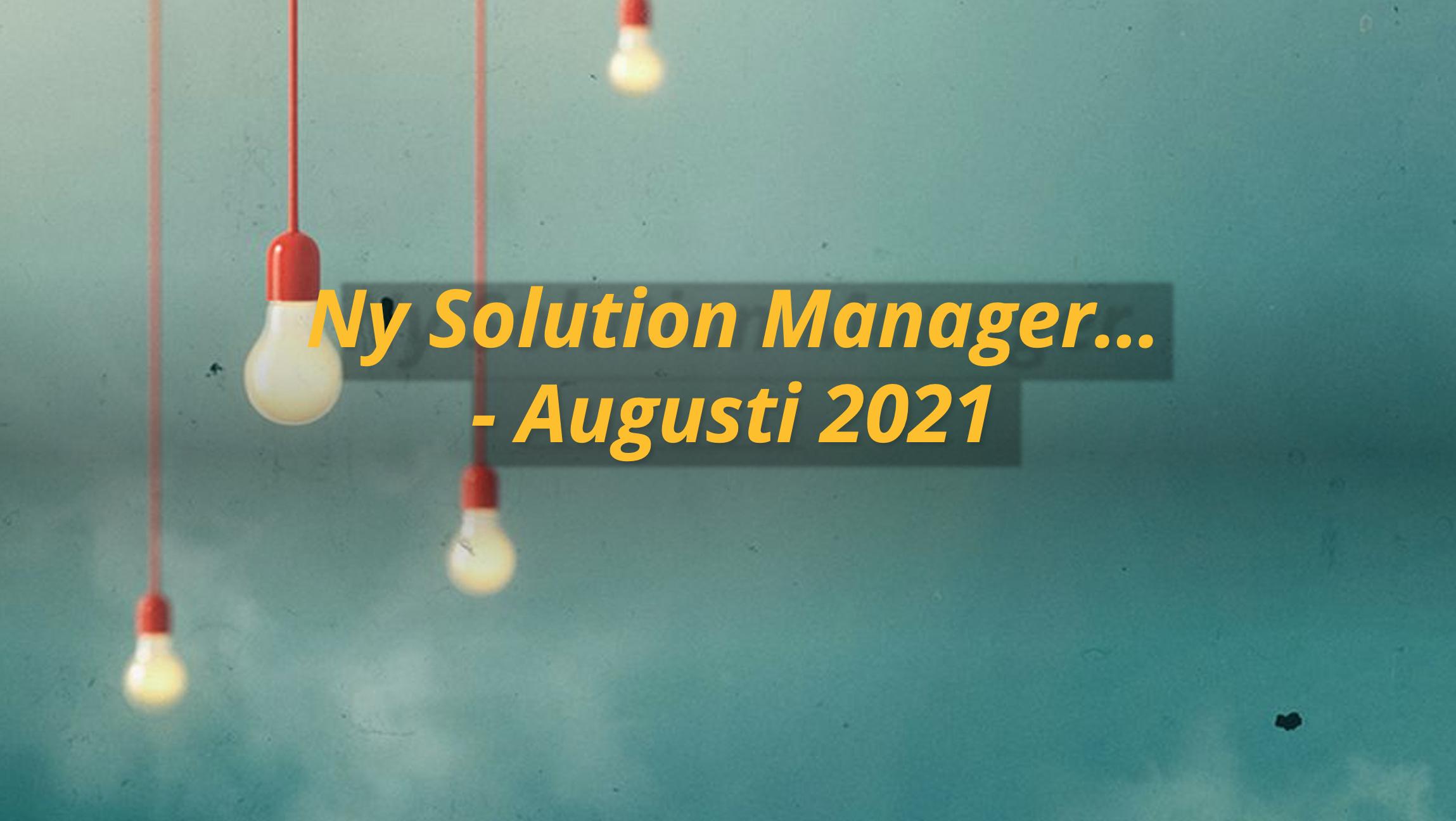 Ny Solution Manager rekryterad!